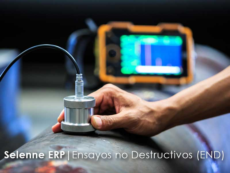 Selenne ERP para Ensayos no Destructivos
